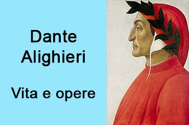 La vita di Dante Alighieri